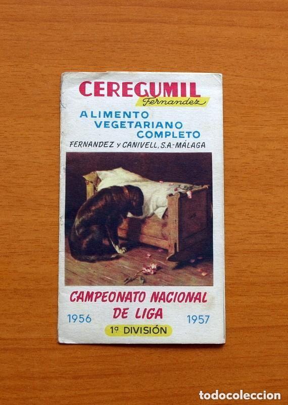CEREGUMIL - FÚTBOL - CALENDARIO DE LIGA 1956-1957, 56-57 DE PRIMERA DIVISIÓN (Coleccionismo Deportivo - Documentos de Deportes - Calendarios)