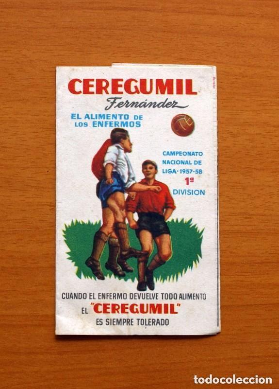 CEREGUMIL - FUTBOL - CALENDARIO DE LIGA 1957-1958, 57-58 DE PRIMERA DIVISIÓN (Coleccionismo Deportivo - Documentos de Deportes - Calendarios)
