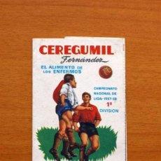 Coleccionismo deportivo: CEREGUMIL - FUTBOL - CALENDARIO DE LIGA 1957-1958, 57-58 DE PRIMERA DIVISIÓN. Lote 147339206