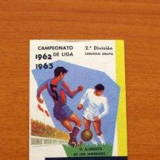 Coleccionismo deportivo: CEREGUMIL - FUTBOL - CALENDARIO DE LIGA 1962-1963, 62-63 DE SEGUNDA DIVISIÓN 2º GRUPO. Lote 147340198