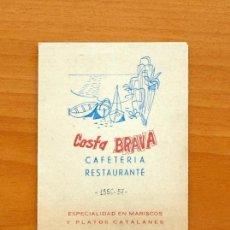 Coleccionismo deportivo: CALENDARIO DE LIGA 1956-1957, 56-57 - PUBLICIDAD COSTA BRAVA - CAFETERIA RESTAURANTE - MADRID. Lote 147343146