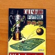 Coleccionismo deportivo: CALENDARIO DE LIGA 1949-1950, 49-50 - PUBLICIDAD CRESPO EDICIONES - HOJA DEL LUNES - VALENCIA. Lote 147358166