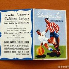 Coleccionismo deportivo: CALENDARIO DE LIGA 1954-1955, 54-55 - GRANDES ALMACENES CRÉDITOS EUROPA. Lote 148199050