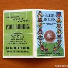 Coleccionismo deportivo: CALENDARIO DE LIGA 1967-1968, 67-68 - GALERÍA DE CLUBS -JOYERÍA, RELOJERÍA, PLATERÍA PEDRO RODRIGUEZ. Lote 148203682