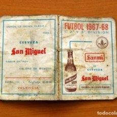 Coleccionismo deportivo: CALENDARIO DE LIGA 1967-1968, 67-68 - CERVEZA SAN MIGUEL - DISTRIBUIDORES SANMI. Lote 148207890
