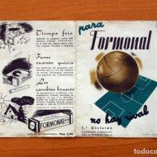 Coleccionismo deportivo: CALENDARIO DE LIGA 1944-1945, 44-45 - FÚTBOL - COMPRIMIDOS FORMONAL. Lote 148316418