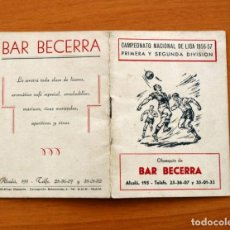 Coleccionismo deportivo: CALENDARIO DE LIGA 1956-1957, 56-57 - FÚTBOL - BAR BECERRA - MADRID. Lote 148322798
