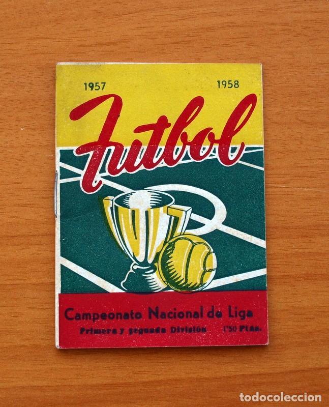 CALENDARIO CAMPEONATO NACIONAL DE LIGA 1957-1958, 57-58 - FÚTBOL (Coleccionismo Deportivo - Documentos de Deportes - Calendarios)