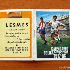 Coleccionismo deportivo: CALENDARIO DE LIGA 1967-1968, 67-68 - FÚTBOL - BAR RESTAURANTE LESMES - MADRID. Lote 148901502