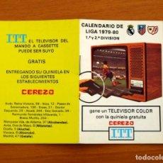 Coleccionismo deportivo: CALENDARIO DE LIGA 1979-1980, 79-80 - FÚTBOL - ESTABLECIMIENTOS CEREZO - MADRID. Lote 148931718