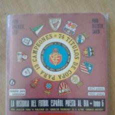 Coleccionismo deportivo: SUPER DINÁMICO HISTORIA DEL FÚTBOL ESPAÑOL 1976/ 1977. CON SUPLEMENTO Y FUNDA. Lote 153172817