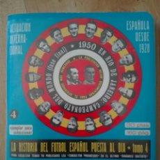 Coleccionismo deportivo: SUPER DINÁMICO 1974/1975 LA HISTORIA DEL FÚTBOL ESPAÑOL PUESTA AL DIA. Lote 153173314