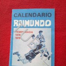 Coleccionismo deportivo: TUBAL 1978 CALENDARIO RAIMUNDO . Lote 153387994
