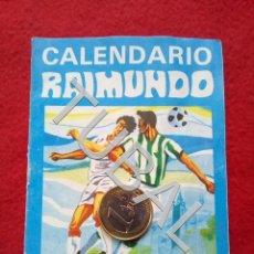 Coleccionismo deportivo: TUBAL 1977 CALENDARIO RAIMUNDO . Lote 153388138