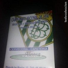 Coleccionismo deportivo: CALENDARIO DEL CAMPEONATO NACIONAL DE LIGAS 2º Y 1ª DIVISION TEMPORADA 2010-2011 BETIS. Lote 153628750