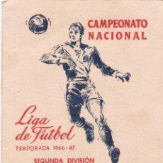Coleccionismo deportivo: 10106 -CALENDARIO CAMPEONATO NACIONAL DE LIGA 1946 47 2ª DIVISION. Lote 154840430