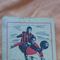 Coleccionismo deportivo: ANTIGUO CALENDARIO.CAMPEONATO DE LIGA FUTBOL 1947-1948 MUEBLES COT.REUS.TARRAGONA. Lote 155994310