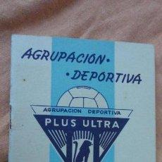 Coleccionismo deportivo: ANTIGUO CALENDARIO LIGA DE FUTBOL AGRUPACION DEPORTIVA PLUS ULTRA 1963-1964. Lote 155995690