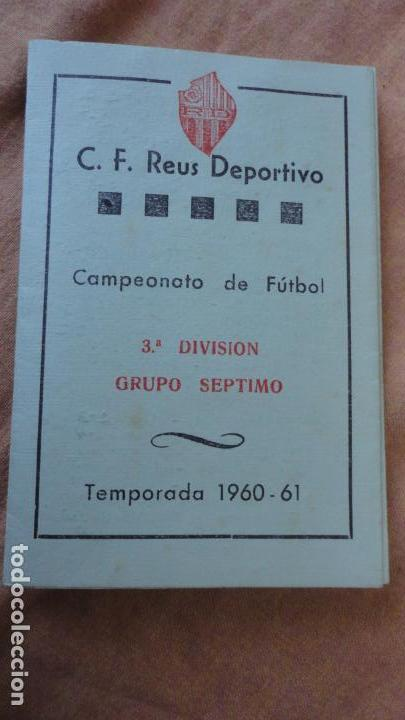 ANTIGUO CALENDARIO DE LIGA FUTBOL REUS DEPORTIVO 1960-1961 FINCAS LLORENS (Coleccionismo Deportivo - Documentos de Deportes - Calendarios)