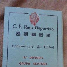 Coleccionismo deportivo: ANTIGUO CALENDARIO DE LIGA FUTBOL REUS DEPORTIVO 1960-1961 FINCAS LLORENS. Lote 155996790