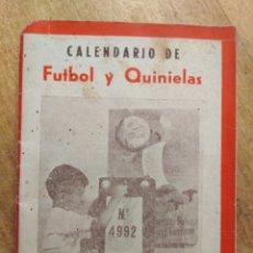 Coleccionismo deportivo: CALENDARIO DE FUTBOL Y QUINIELAS 1956-1957. Lote 156466361