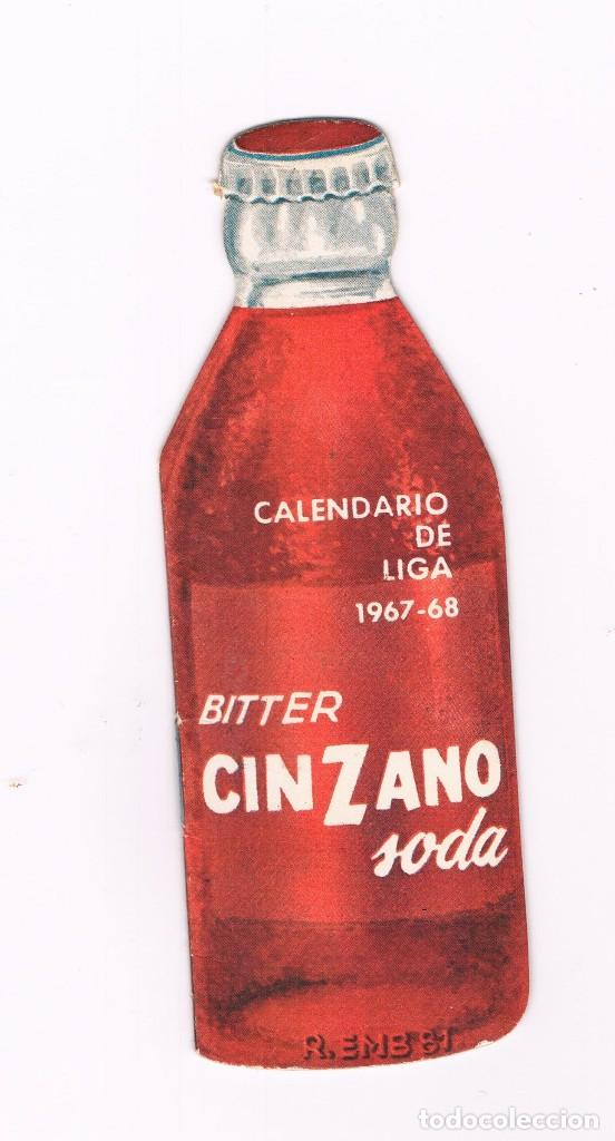 CALENDARIO DE LIGA DE FUTBOL 1967 - 68 - CINZANO BOTELLA TROQUELADA (Coleccionismo Deportivo - Documentos de Deportes - Calendarios)