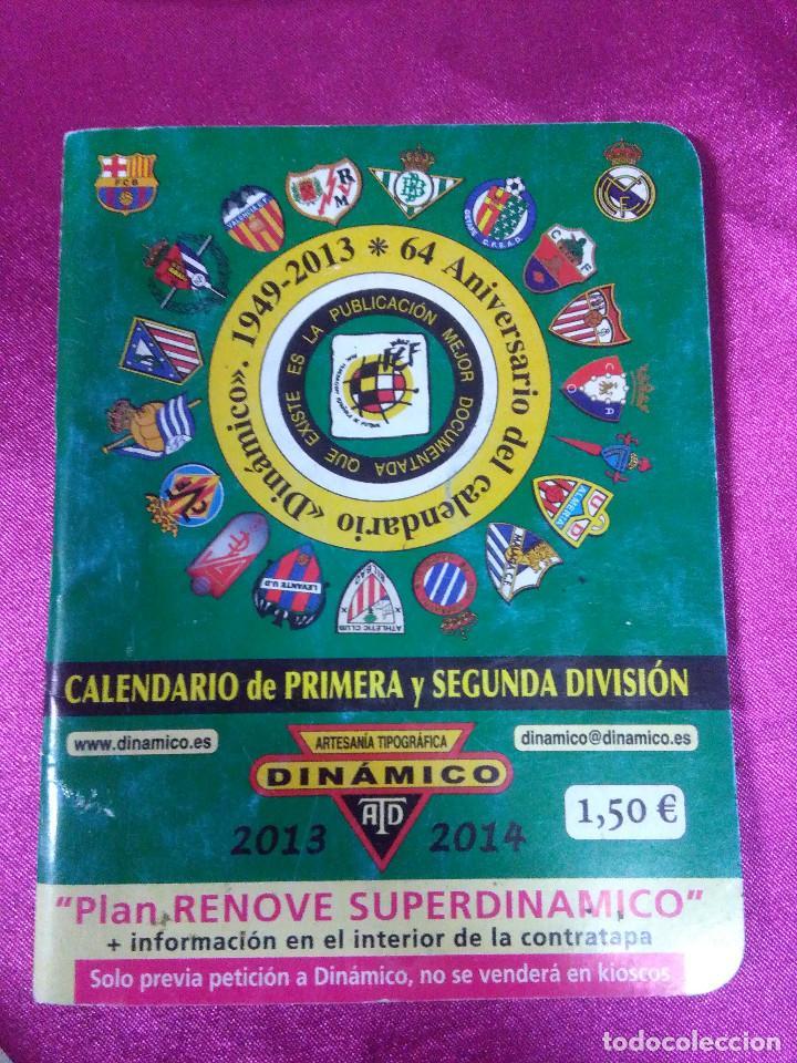 CALENDARIO DE PRIMERA Y SEGUNDA DIVISIÓN ARTESANÍA TOPOGRÁFICA DINÁMICO 2013/2014 (Coleccionismo Deportivo - Documentos de Deportes - Calendarios)