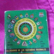 Coleccionismo deportivo: CALENDARIOS DE LAS CATEGORIAS NACIONALES, ARTESANÍA TOPOGRÁFICA DINÁMICO 1992/1993. Lote 158418486