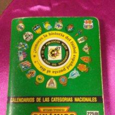 Coleccionismo deportivo: CALENDARIOS DE LAS CATEGORIAS NACIONALES, ARTESANÍA TOPOGRÁFICA DINÁMICO 1998/1999. Lote 158419050