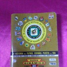 Coleccionismo deportivo: ESTADISTICA DE AYER Y DE HOY, ARTESANÍA TOPOGRÁFICA DINÁMICO 1997/1998. Lote 158420086