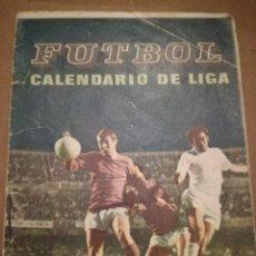 Coleccionismo deportivo: CALENDARIO DE LIGA.. Lote 159293818