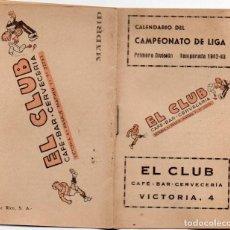 Coleccionismo deportivo: CALENDARIO 1942,CAFE-BAR-CERVECERIA EL CLUB,. Lote 161625194