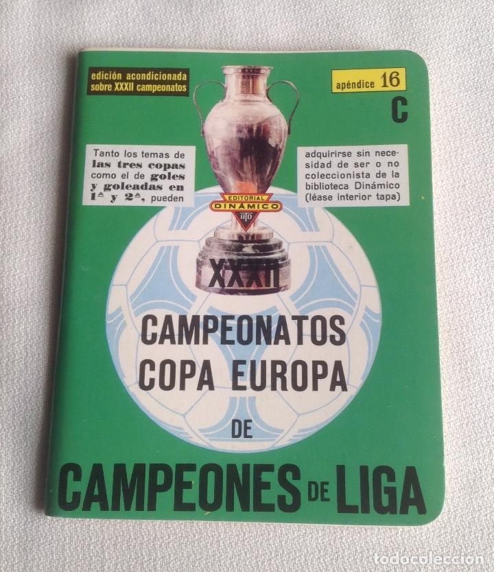 Coleccionismo deportivo: LOTE DINÁMICO APÉNDICE 16 COPA EUROPA DE CAMPEONES LIGA Y LIGA 1991-1992 CON SUPLEMENTO - Foto 2 - 165252234