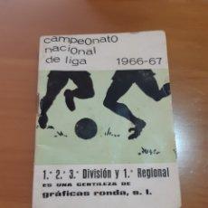 Coleccionismo deportivo: CALENDARIO ANUARIO LIGA ESPAŇOLA 1966-67. Lote 165862080