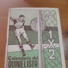 Coleccionismo deportivo: CALENDARIO DEL QUINIELISTA 1970-71. Lote 165862820