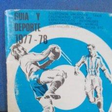 Coleccionismo deportivo: GUIA Y DEPORTE 1977-78 GUPUZCOA. Lote 167504428