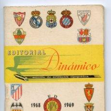Coleccionismo deportivo: CALENDARIO EDITORIAL DINÁMICO 1968 1969. Lote 171364530