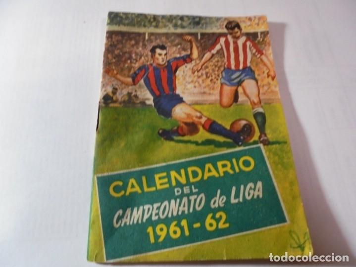 MAGNIFICO ANTIGUO CALENDARIO DEL CAMPEONATO DE LIGA 1961-62 (Coleccionismo Deportivo - Documentos de Deportes - Calendarios)