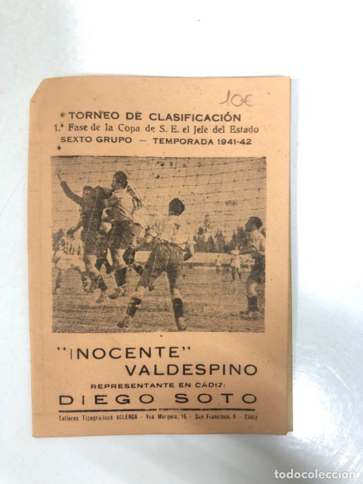 TORNEO DE CLASIFICACION. 1ª FASE DE LA COPA DE S.E. EL JEFE DEL ESTADO. TEMPORADA 1941-1942. CADIZ. (Coleccionismo Deportivo - Documentos de Deportes - Calendarios)