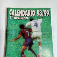 Coleccionismo deportivo: CALENDARIO 98/99 1DIVISION. Lote 174250608