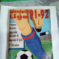 Coleccionismo deportivo: CALENDARIO LIGA 91-92. Lote 174250895