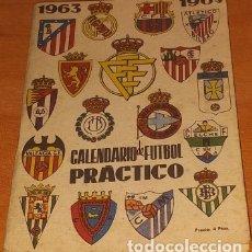 Coleccionismo deportivo: CALENDARIO DINAMICO TEMPORADA 1963-1964 CALENDARIO DE FUTBOL PRACTICO DINAMICO 1963--1964. Lote 174970054