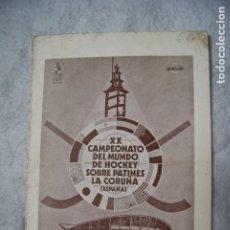 Coleccionismo deportivo: XX CAMPEONATO DEL MUNDO HOCKEY SOBRE PATINES 1972 CALENDARIO PARTIDOS A CORUÑA. Lote 177183568