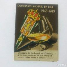 Coleccionismo deportivo: CALENDARIO CAMPEONATO NACIONAL DE LIGA 1948 - 1949, OBSEQUIO DE CARBONELL DE CÓRDOBA. Lote 177268543