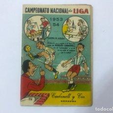 Coleccionismo deportivo: CALENDARIO CAMPEONATO NACIONAL DE LIGA 1953-54, OBSEQUIO DE CARBONELL DE CÓRDOBA. Lote 177269152