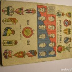 Coleccionismo deportivo: CALENDARIO DINÁMICO DE FUTBOL TEMPORADA 1961 - 1962. Lote 179115707