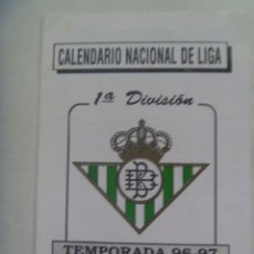 Coleccionismo deportivo: CALENDARIO NACIONAL DE LIGA , 1 ª DIVISION , TEMPORADA 1996 - 97 . REAL BETIS BALOMPIE. Lote 181025911