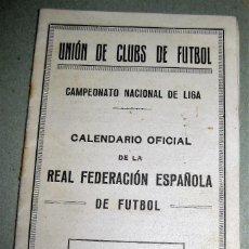 Coleccionismo deportivo: ÚNICO CALENDARIO REAL FEDERACION ESPAÑOLA FUTBOL 1R CAMPEONATO NACIONAL LIGA AÑO 1929 UNION DE CLUBS. Lote 183513870
