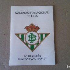 Coleccionismo deportivo: TRIPTICO CALENDARIO NACIONAL DE LIGA 1ª DIVISION TEMPORADA 1996 - 97 - REAL BETIS. Lote 189100652