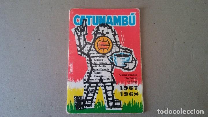 CALENDARIO CAMPEONATO NACIONAL DE LIGA TEMPORADA 1967 - 1968 - PUBLICIDAD CATUNAMBU (Coleccionismo Deportivo - Documentos de Deportes - Calendarios)
